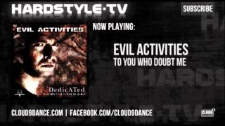 Evil Activities - To You Who Doubt Me