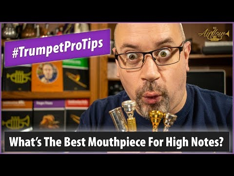 What's The Best Mouthpiece For High Notes?   #TrumpetProTips E16