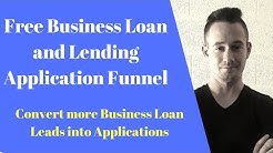 Free Business Loan and Lending Funnel - Convert Your Leads Into Loans With This Free Funnel