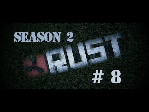 [English] Rust S2 - EP 8 - searching for someone to raid