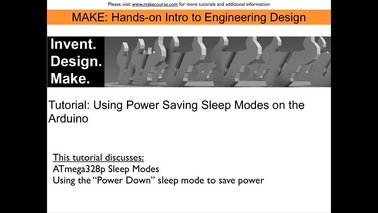 Tutorial: Using Power Saving Sleep Modes on the Arduino