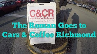 Richmond Cars and Coffee: RCR Goes to