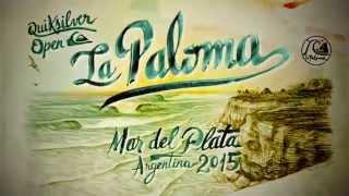 Quiksilver LA PALOMA Open 2015, Mar del Plata (teaser)