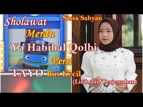 YA HABIBAL QOLBI NISSA SABYAN Versi TAYO Bus Kecil | YA HABIBAL QOLBI Lirik Dan Terjemahan