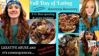 FULL DAY OF EATING//  Laxative abuse, weight gain, and STRUGGLING in Recovery