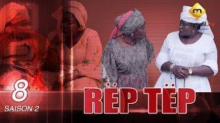 Série - Rep Tep - Saison 2 - Episode 8 (MBR)
