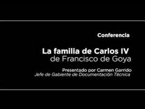 Conferencia La Familia De Carlos Iv De Goya Video Museo