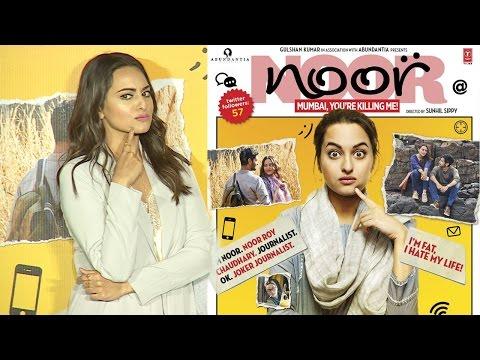 Noor Movie Trailer Launch - Sonakshi Sinha, Shibani Dandekar, Kanan Gill, Bhushan Kumar
