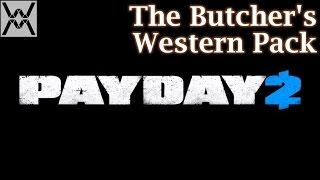 PAYDAY 2 DLC - The Butcher's Western Pack(Ковбойские шляпы, револьверы и динамит. http://store.steampowered.com/app/349830/ Моды на интерфейс, которые я использую: http://you..., 2015-05-04T12:00:04.000Z)