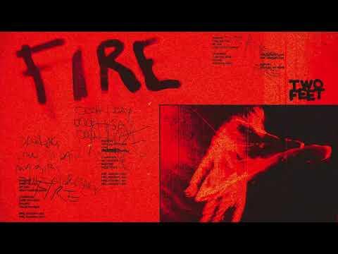 Two Feet – Fire