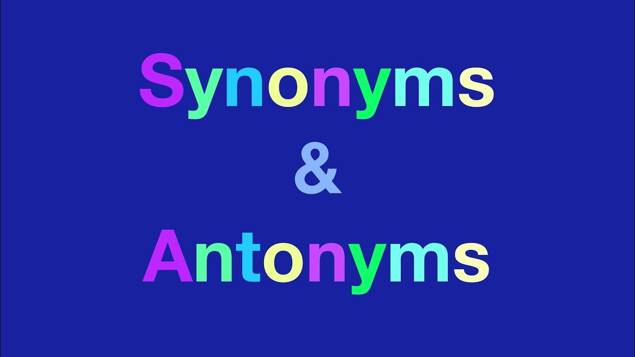 Synonyms and Antonyms - ESL - Synonyms & Antonyms For Kids - English  Vocabulary Words With Examples