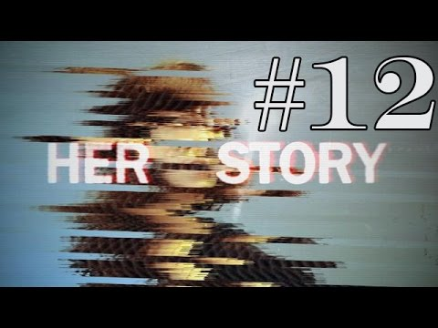 Her Story - Episode 12 - DETECTIVE SERGEANT