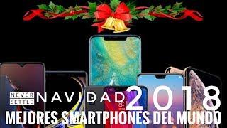 Los Mejores Smartphones del Mundo 2018 para Esta Navidad