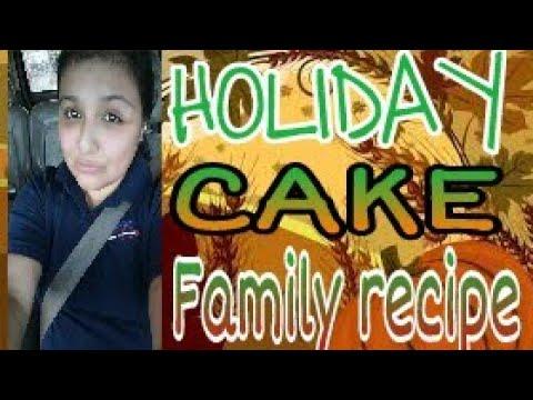 HOLIDAY CAKE 🥚 FAMILY RECIPE 🍰 COLLAB W-ChantiiXoxx
