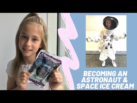 I BECAME AN ASTRONAUT & ATE SPACE ICE CREAM!