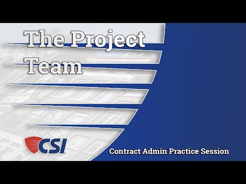 Intro to Construction Contract Administration - Chapter 1: The Project team