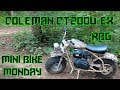 Coleman CT200U EX ~ Mini Bike Monday Ep 2