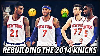 Rebuilding The 2013-14 New York Knicks In NBA 2K20