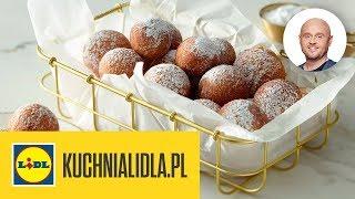 NAJLEPSZE MINIPĄCZKI NA TŁUSTY CZWARTEK    Paweł Małecki & Kuchnia Lidla