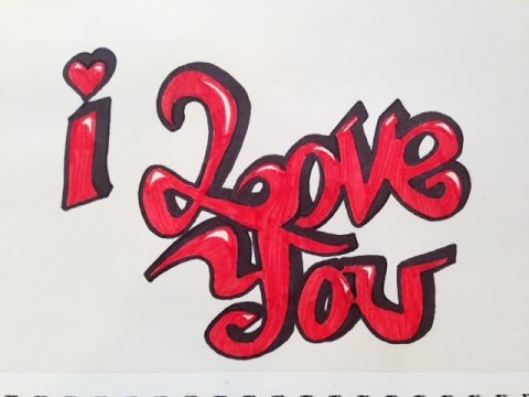 I Love You Graffiti Letters