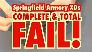 Springfield Armory XDs: Epic Fail!!!