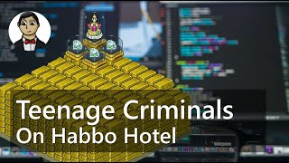 How the Teenage Players of Habbo Hotel Turned to Financial Crime