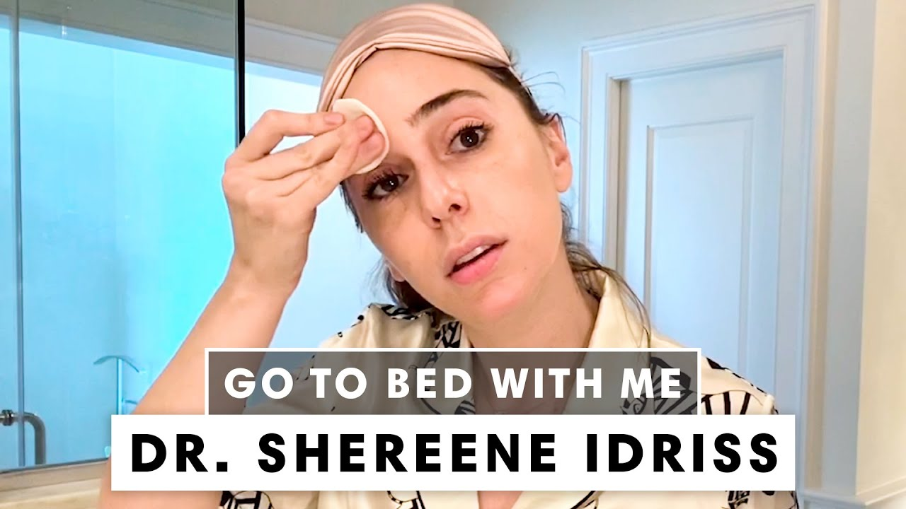 A Dermatologist's Nighttime Skincare Routine | Go To Bed with Dr. Shereene Idriss | Harper's BAZAAR