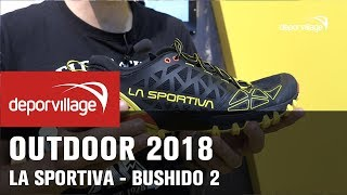 Outdoor 2018 - La Sportiva Bushido 2 trail running shoes