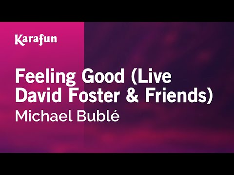 Karaoke Feeling Good (Live David Foster & Friends) - Michael Bublé *