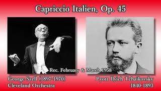 Pyotr Ilyich Tchaikovsky (1840-1893) Capriccio Italien, Op. 45 Geor...