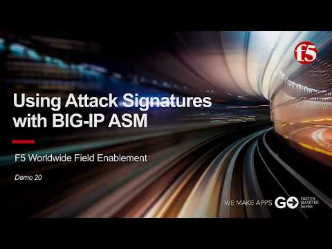 ASM Demo 20: Using and Enforcing Attack Signatures with F5 BIG-IP ASM