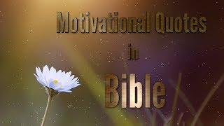 Motivational Quotes in Bible