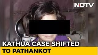 Trial In Kathua Rape-Murder Case Shifted To Pathankot