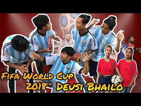 World cup 2018 | deusi bhailo | funny video