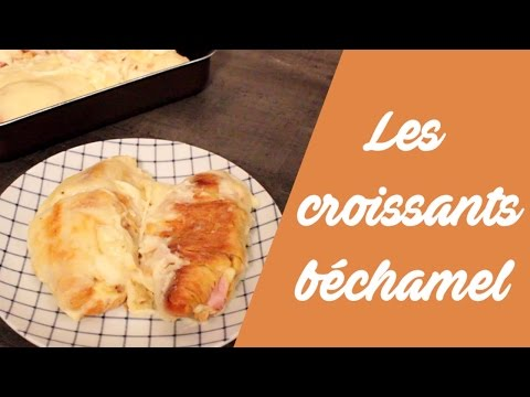 la-recette-des-croissants-salés-à-la-béchamel-!