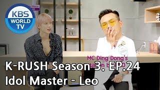 Idol Master Leo Kbs World Idol Show K Rush3 Eng Chn 2018 08 17