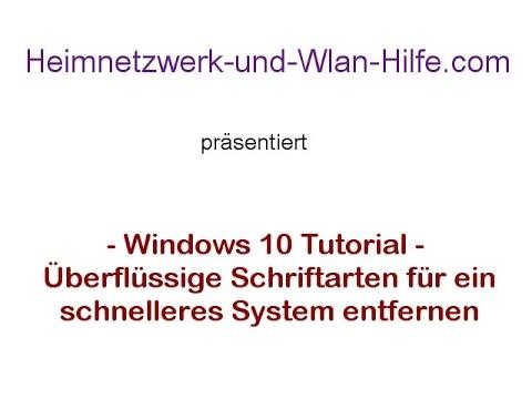 Überflüssige Schriftarten Für Ein Schnelleres System In Windows 10 Entfernen
