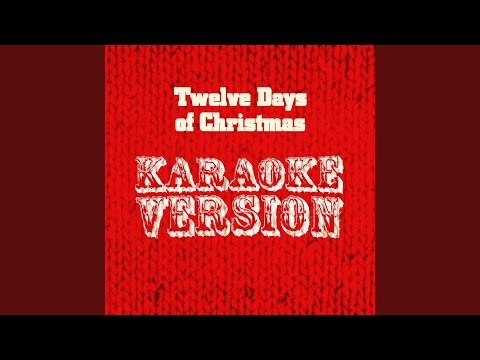 Twelve Days of Christmas (Karaoke Version)