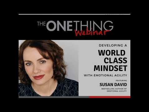 How to Develop a World Class Mindset with Emotional Agility | Dr. Susan David