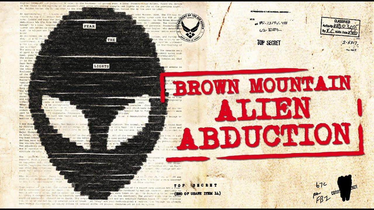 Brown Mountain – Alien Abduction