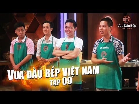 MasterChef Vietnam - Vua Đầu Bếp 2015 - TẬP 9 - FULL HD - 31/10/2015