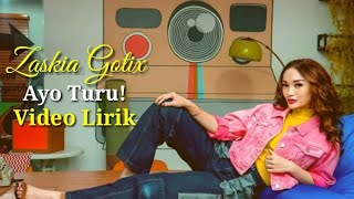 Zaskia Gotik - AYO TURU - LAGU 2019