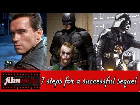 7 Steps For A Successful Sequel: FilmStrip