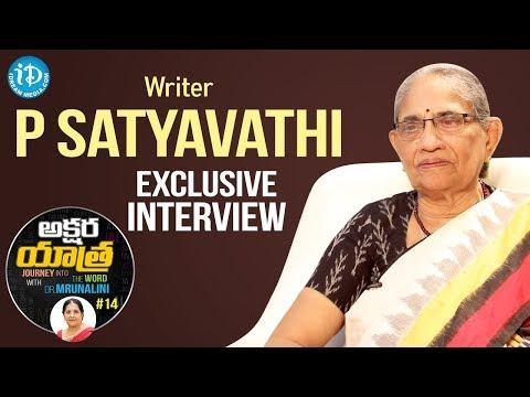 Writer P Satyavathi Exclusive Interview    Akshara Yathra With Mrunalini #14