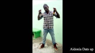 Aidonia - Dats Up (Whats Up)