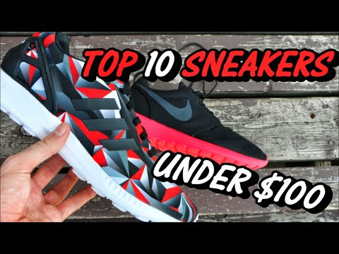 TOP 10 SNEAKERS FOR UNDER $100