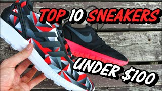 TOP 10 SNEAKERS FOR UNDER $100(Roshe Run: http://goo.gl/JGeHLR Adidas ZX Flux: http://goo.gl/H1DUkD Nike SB Dunk Low: ..., 2015-09-02T20:12:57.000Z)
