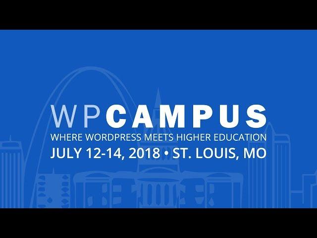 Using multitenant WordPress to simplify development - WPCampus 2018 - WordPress in Higher Education