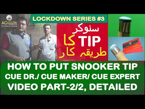 Cue Dr. / Tip Expert, Mr. Iqbal Introduction. Learn How To Put Tip On P-2/2 Coaching 2020!