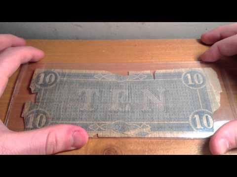 My First Confederate Dollar Bill!